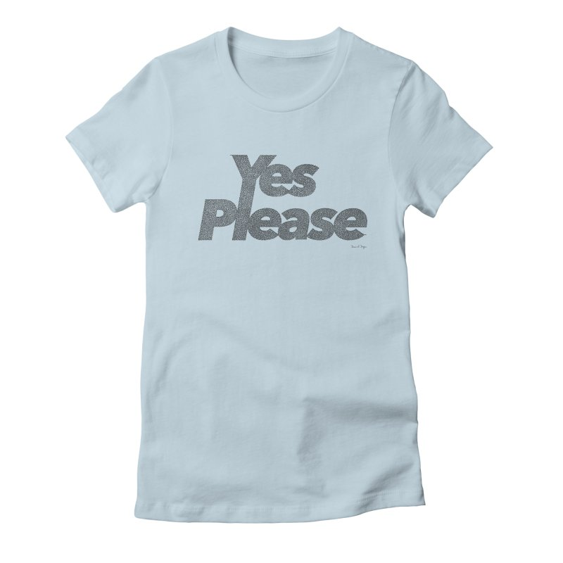 Yes Please (Black) - One Continuous LIne Women's Fitted T-Shirt by Daniel Dugan's Artist Shop