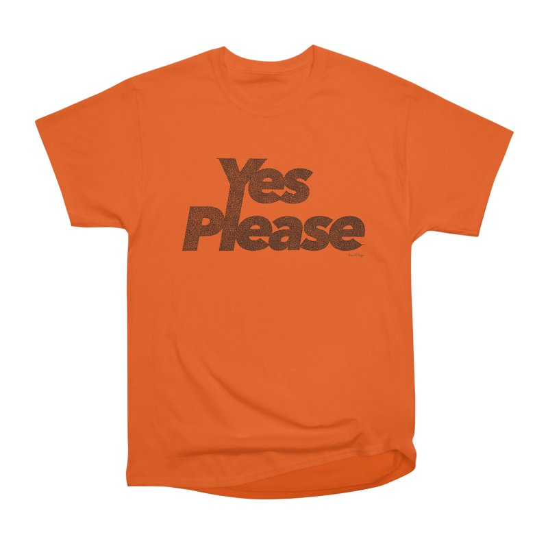 Yes Please (Black) - Multiple Colors + 40 Other Products Men's T-Shirt by Daniel Dugan's Artist Shop