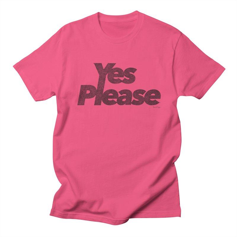 Yes Please (Black) - Multiple Colors + 40 Other Products Men's Regular T-Shirt by Daniel Dugan's Artist Shop