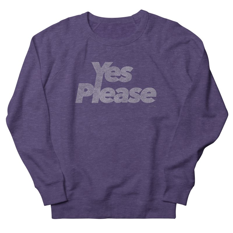 Yes Please (White) - One Continuous Line Women's French Terry Sweatshirt by Daniel Dugan's Artist Shop