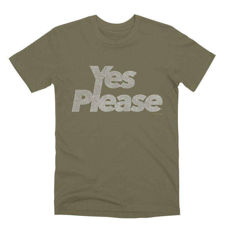 Yes Please (White) - Multiple Colors + 40 Other Products Men's Premium T-Shirt by Daniel Dugan's Artist Shop