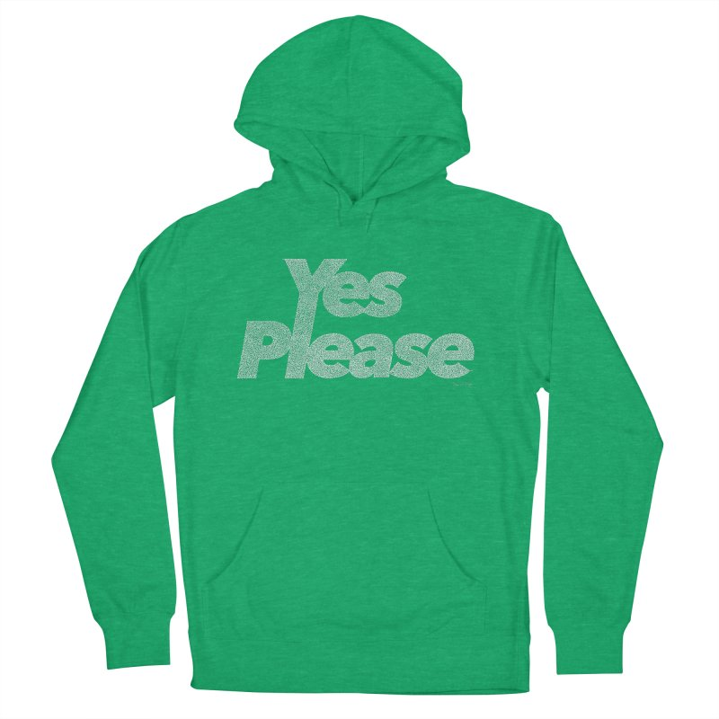 Yes Please (White) - Multiple Colors + 40 Other Products Men's Pullover Hoody by Daniel Dugan's Artist Shop