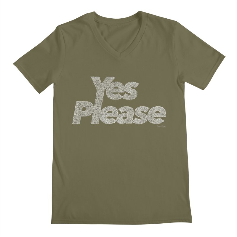 Yes Please (White) - Multiple Colors + 40 Other Products Men's Regular V-Neck by Daniel Dugan's Artist Shop