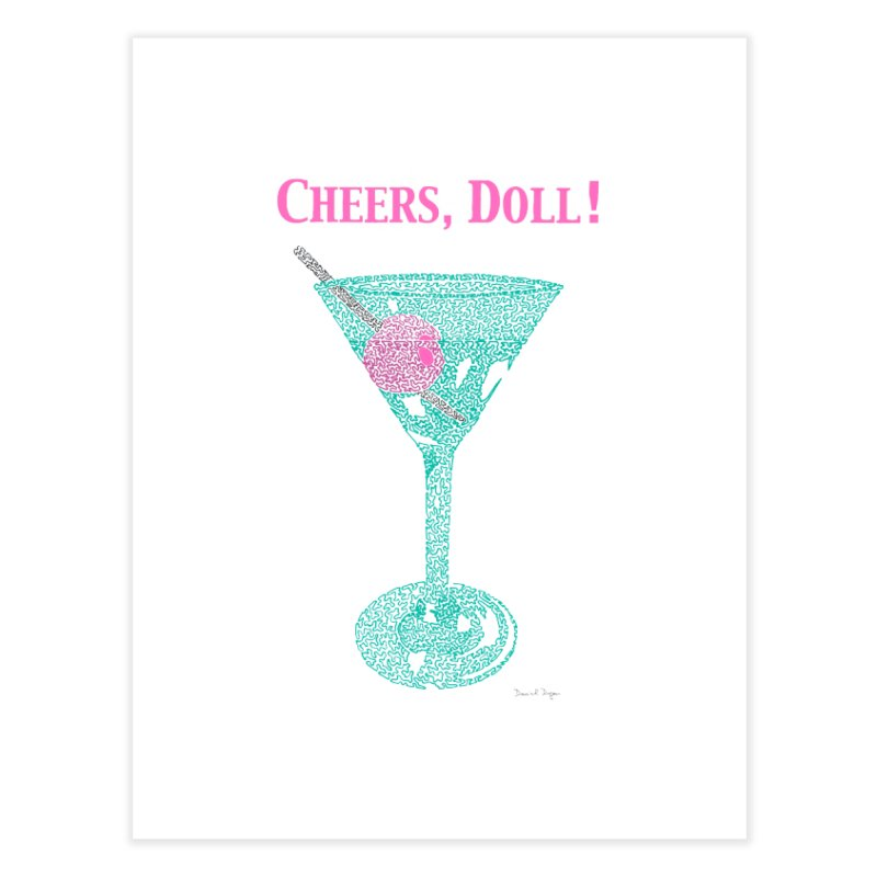 Cheers, Doll! Martini - One Continuous Line Home Fine Art Print by Daniel Dugan's Artist Shop