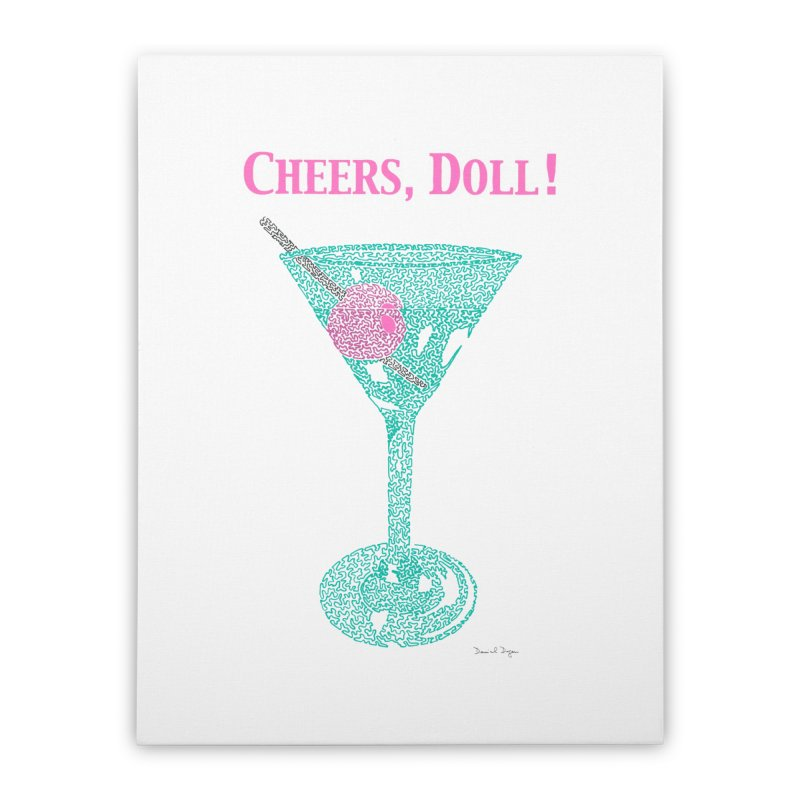 Cheers, Doll! Martini - One Continuous Line Home Stretched Canvas by Daniel Dugan's Artist Shop