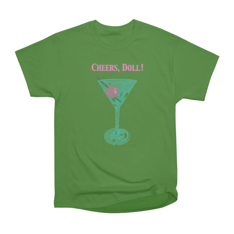 Cheers, Doll! Martini - One Continuous Line Women's Classic Unisex T-Shirt by Daniel Dugan's Artist Shop