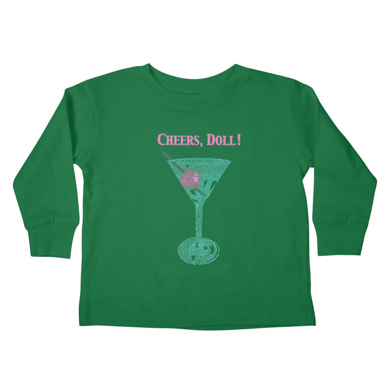 Cheers, Doll! Martini - One Continuous Line Kids Toddler Longsleeve T-Shirt by Daniel Dugan's Artist Shop