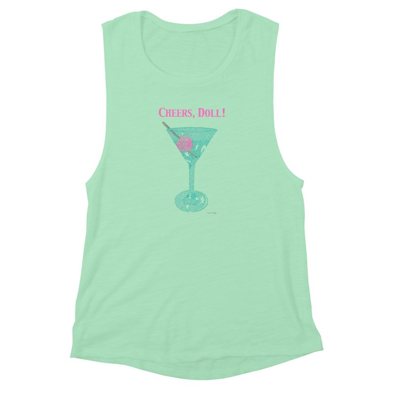 Cheers, Doll! Martini - One Continuous Line Women's Muscle Tank by Daniel Dugan's Artist Shop