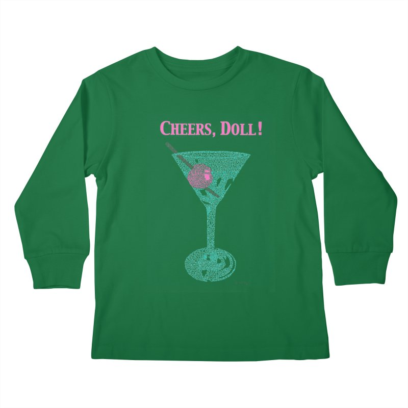 Cheers, Doll! Martini - One Continuous Line Kids Longsleeve T-Shirt by Daniel Dugan's Artist Shop