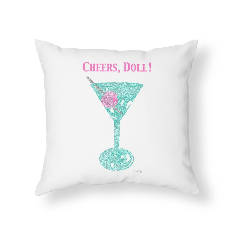 Cheers, Doll! Martini - One Continuous Line Home Throw Pillow by Daniel Dugan's Artist Shop