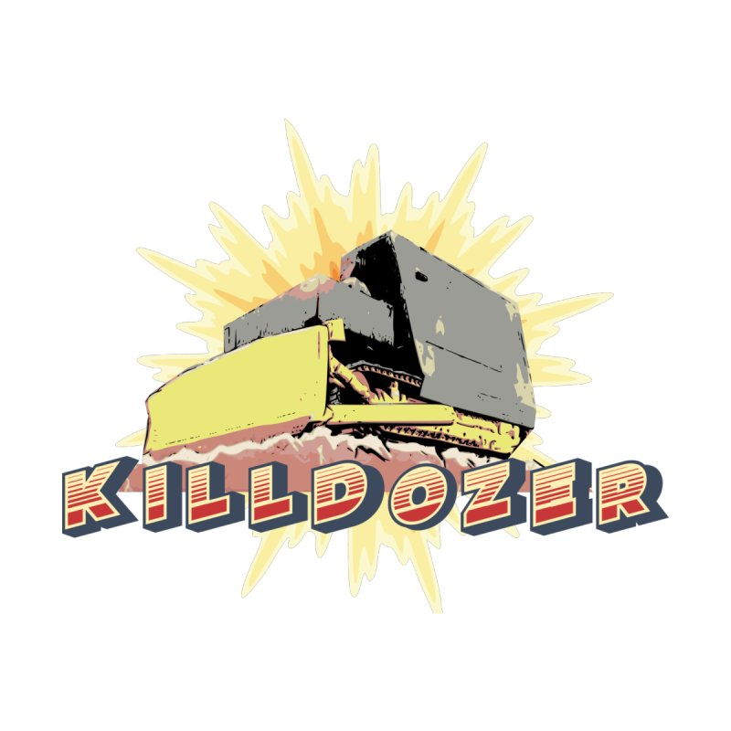 BAM! KILLDOZER! Men's T-Shirt by Enemy of the State's Dank Pod-Shop