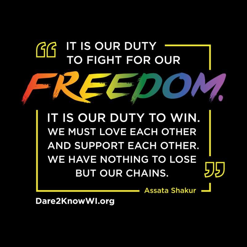 Dare2Know Quote Line - Assata Shakur - Pride 2021 (Black) Men's T-Shirt by Dare2Know Store