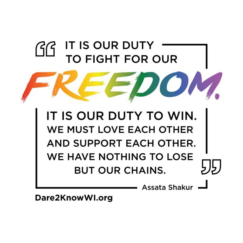 Dare2Know Quote Line - Assata Shakur - Pride 2021 (White) Men's T-Shirt by Dare2Know Store