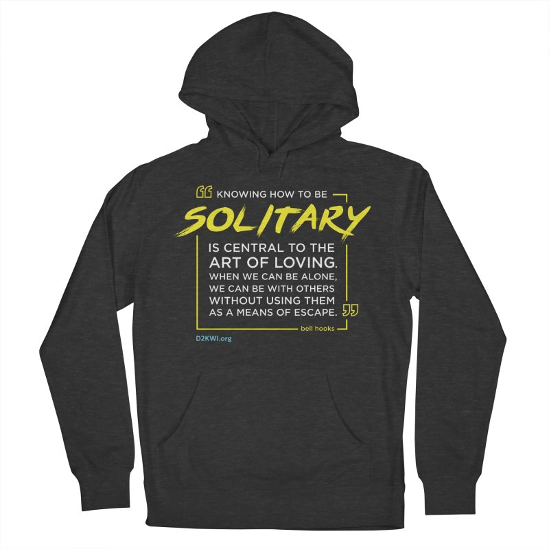 D2K Quote Line - bell hooks Men's French Terry Pullover Hoody by Dare2Know Store