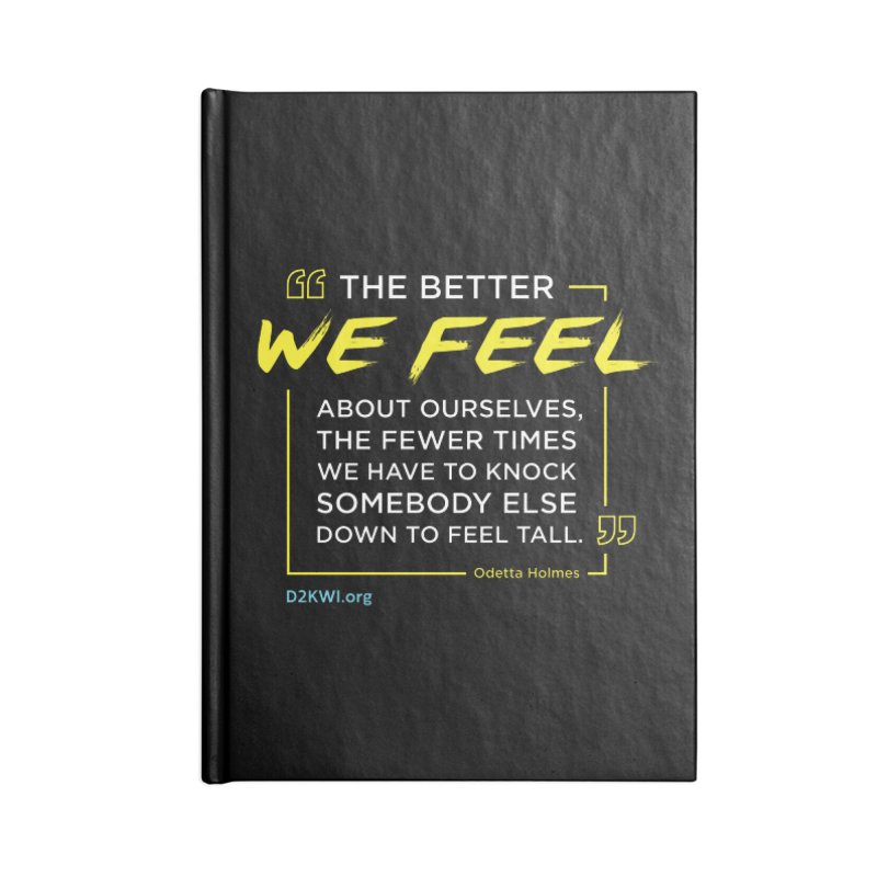 Dare2Know Quote Line - Odetta Holmes Accessories Notebook by Dare2Know Store
