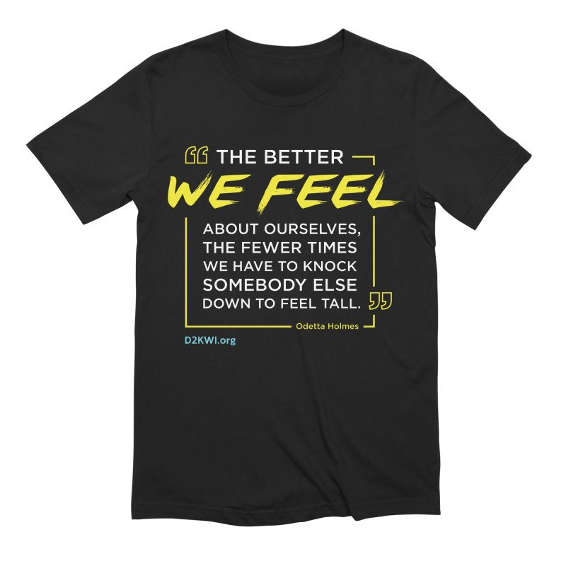 Dare2Know Quote Line - Odetta Holmes Men's Extra Soft T-Shirt by Dare2Know Store