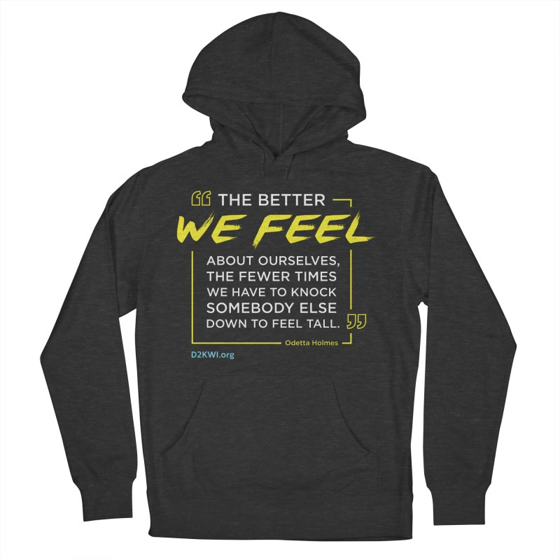 Dare2Know Quote Line - Odetta Holmes Women's French Terry Pullover Hoody by Dare2Know Store