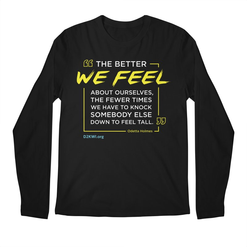Dare2Know Quote Line - Odetta Holmes Men's Regular Longsleeve T-Shirt by Dare2Know Store