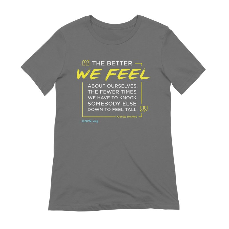 Dare2Know Quote Line - Odetta Holmes Women's T-Shirt by Dare2Know Store