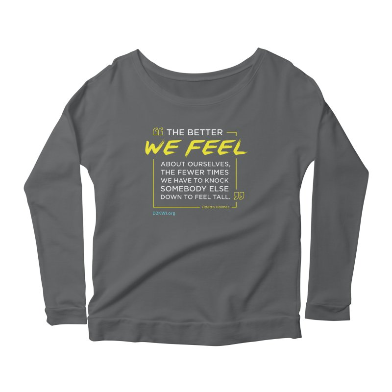 Dare2Know Quote Line - Odetta Holmes Women's Longsleeve T-Shirt by Dare2Know Store