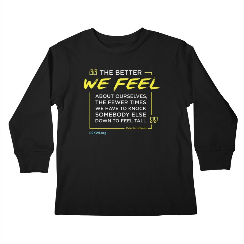 Dare2Know Quote Line - Odetta Holmes Kids Longsleeve T-Shirt by Dare2Know Store