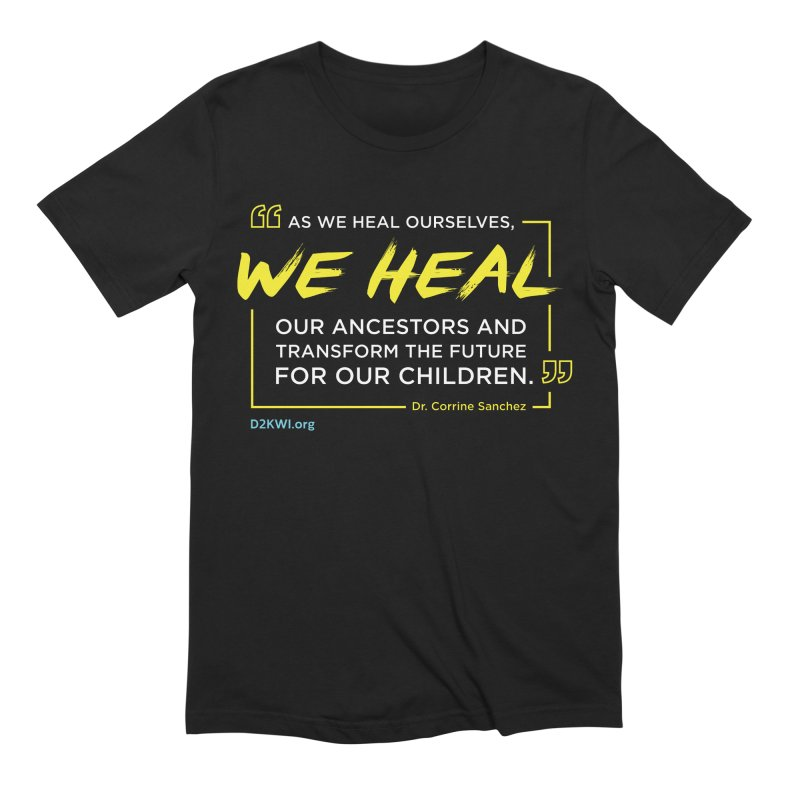 Dare2Know Quote Line - Dr. Corrine Sanchez Men's T-Shirt by Dare2Know Store