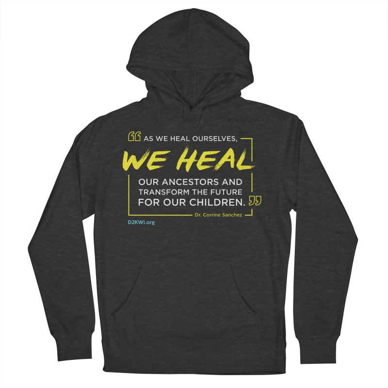 Dare2Know Quote Line - Dr. Corrine Sanchez Women's French Terry Pullover Hoody by Dare2Know Store