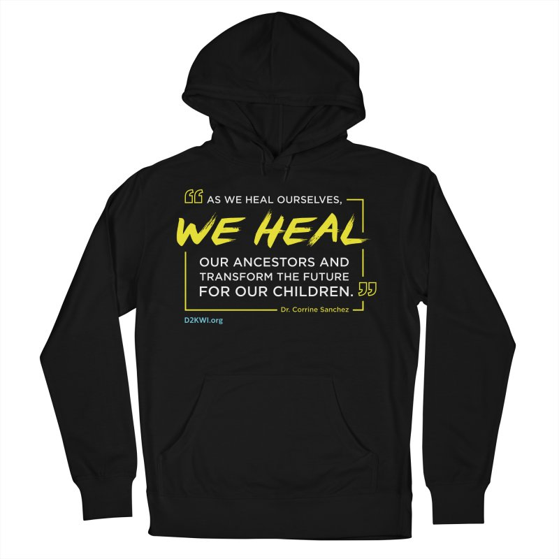 Dare2Know Quote Line - Dr. Corrine Sanchez Men's French Terry Pullover Hoody by Dare2Know Store
