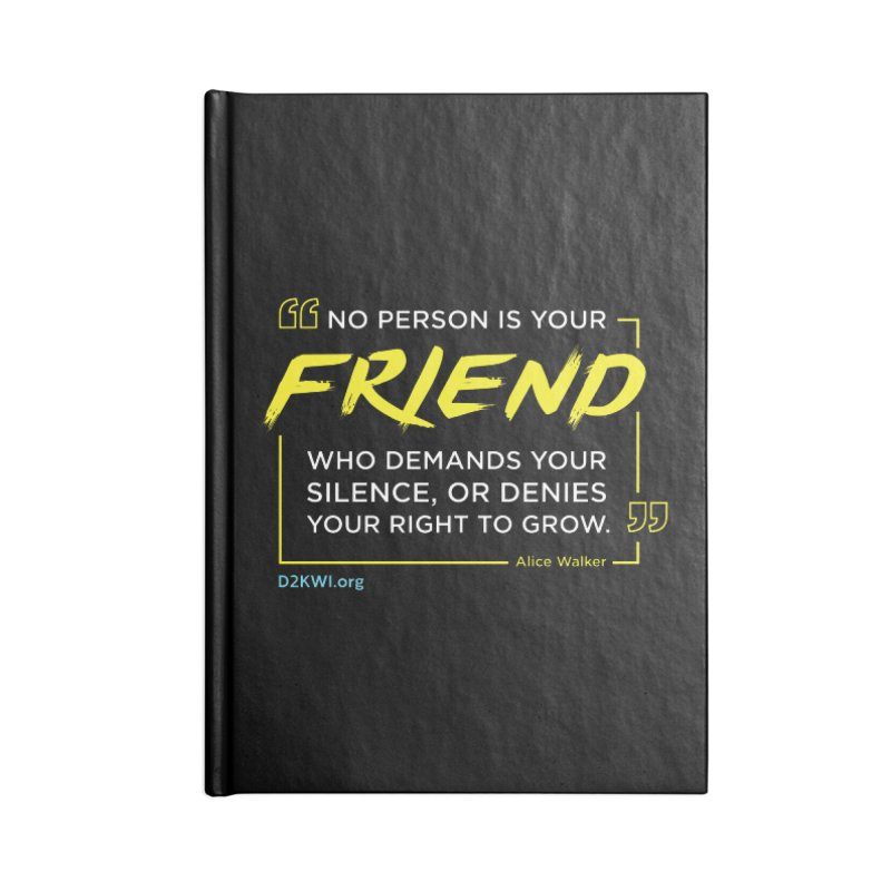 Dare2Know Quote Line - Alice Walker Accessories Notebook by Dare2Know Store