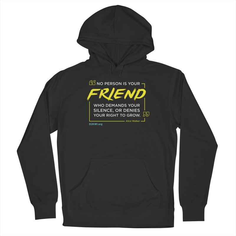 Dare2Know Quote Line - Alice Walker Women's French Terry Pullover Hoody by Dare2Know Store