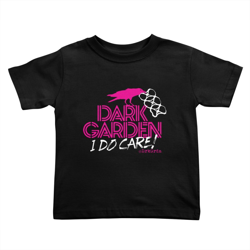 I Do Care! Kids Toddler T-Shirt by DarkGarden