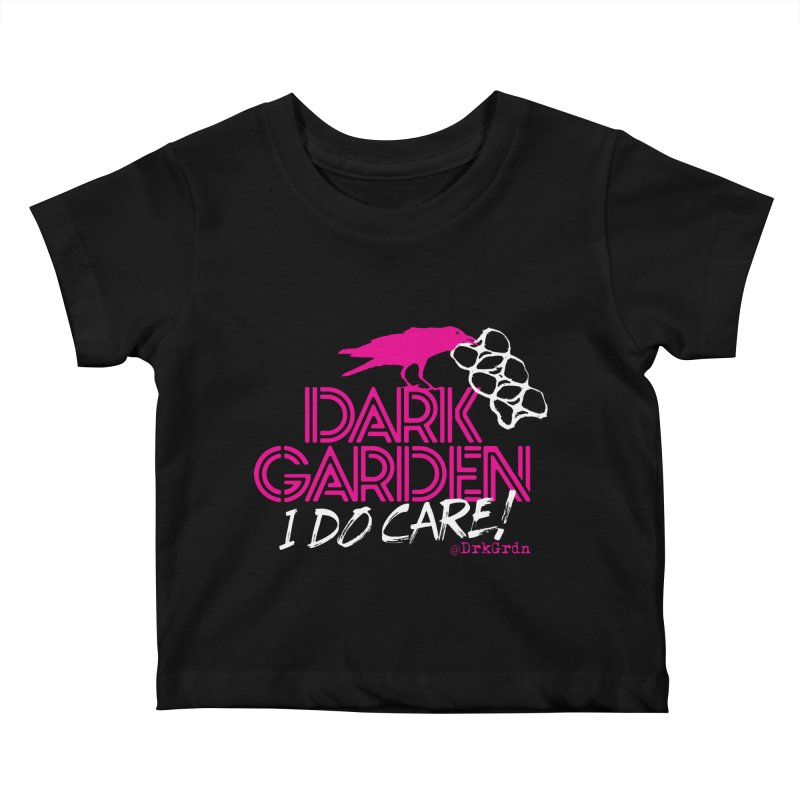 I Do Care! Kids Baby T-Shirt by DarkGarden
