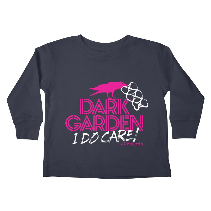 I Do Care! Kids Toddler Longsleeve T-Shirt by DarkGarden