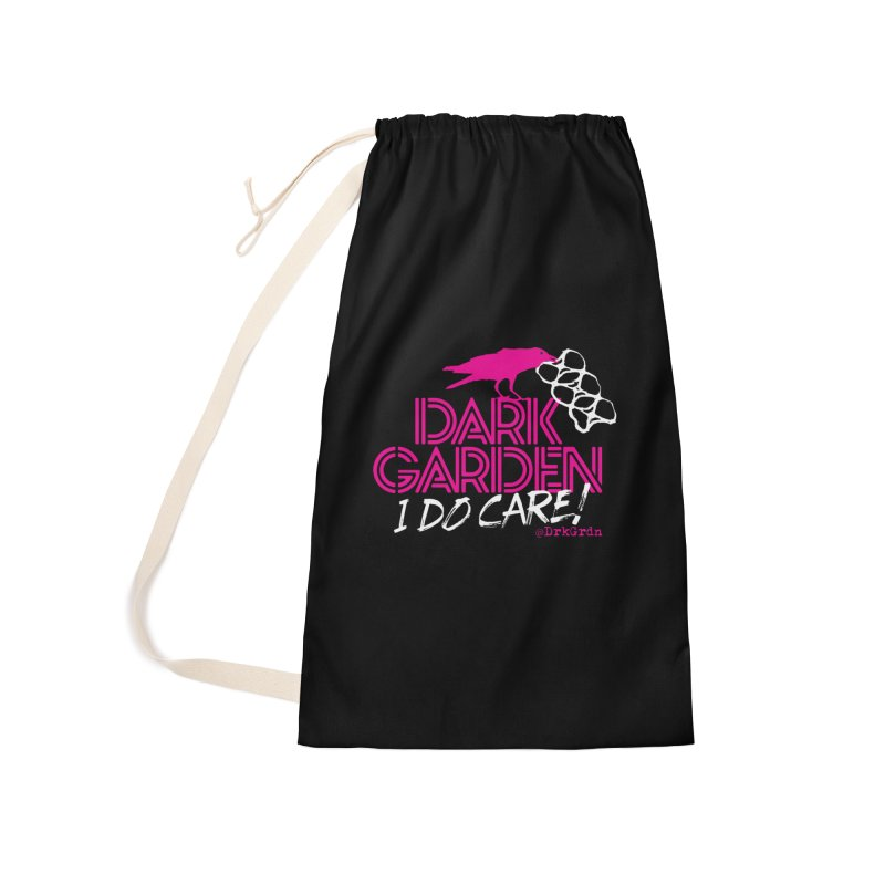 I Do Care! Accessories Laundry Bag Bag by DarkGarden