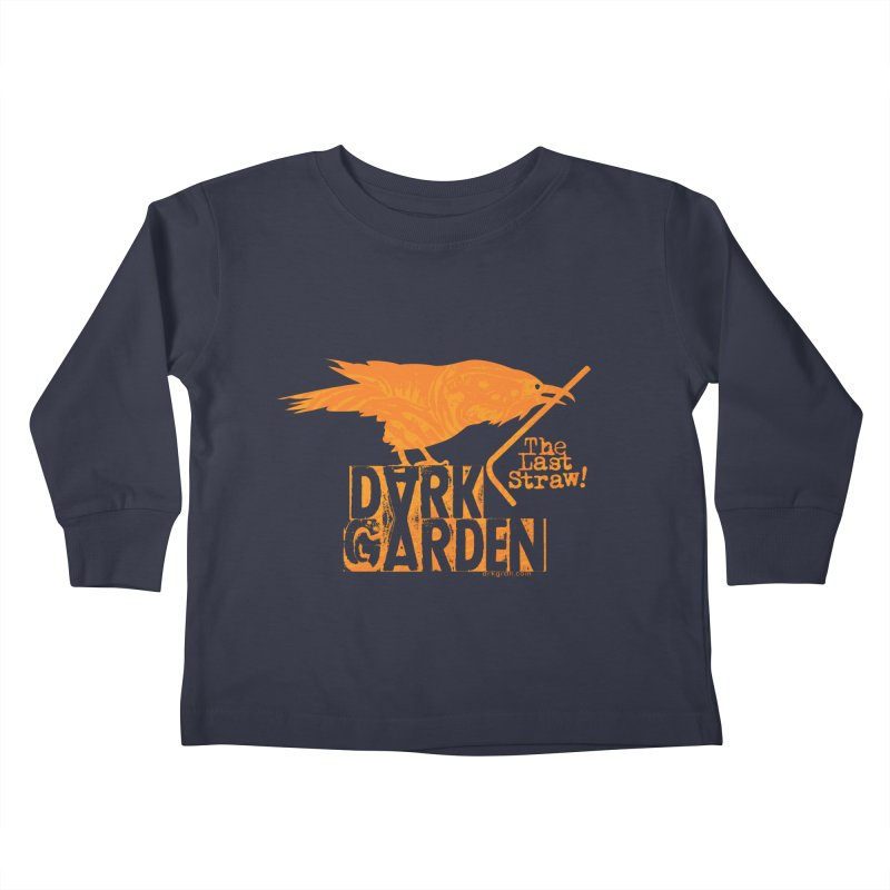 The Last Straw Kids Toddler Longsleeve T-Shirt by DarkGarden