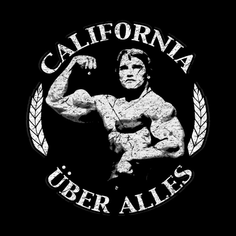 California Über Alles   by Dave Tees