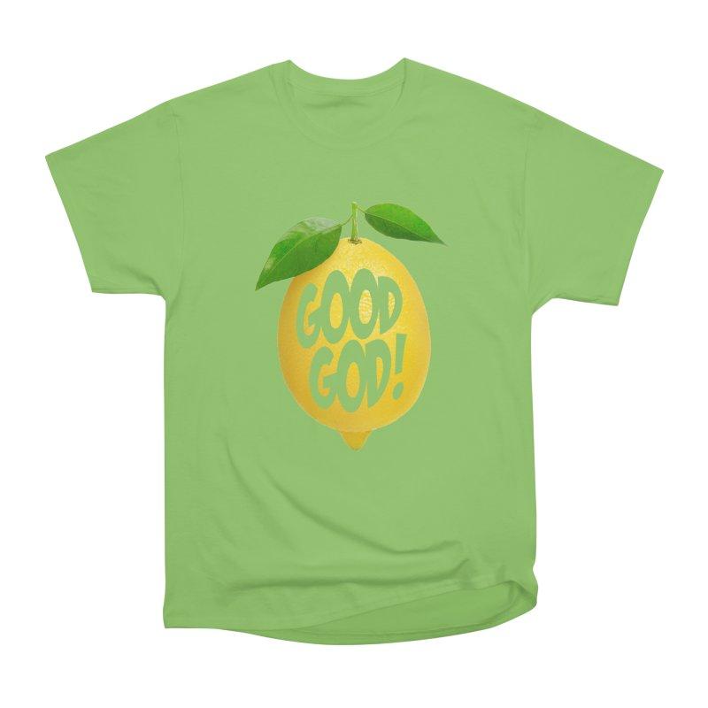 Good God, Lemon! Women's Heavyweight Unisex T-Shirt by Dave Tees