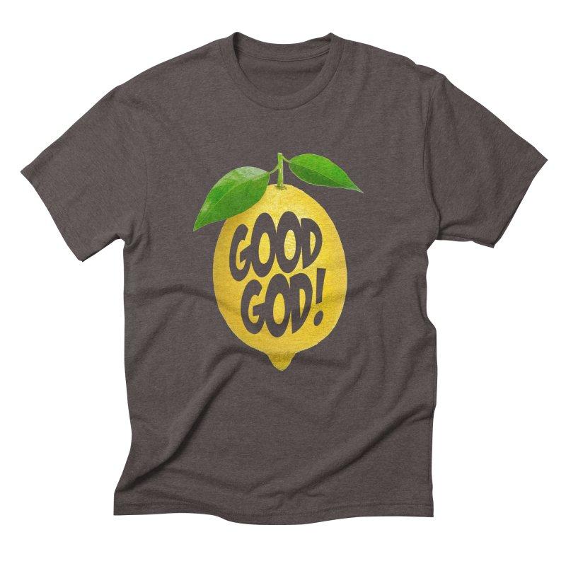Good God, Lemon! Men's Triblend T-Shirt by Dave Tees