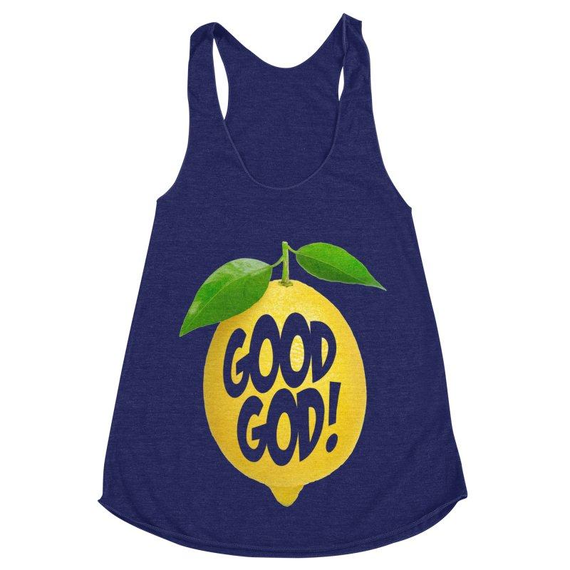 Good God, Lemon! Women's Racerback Triblend Tank by Dave Tees