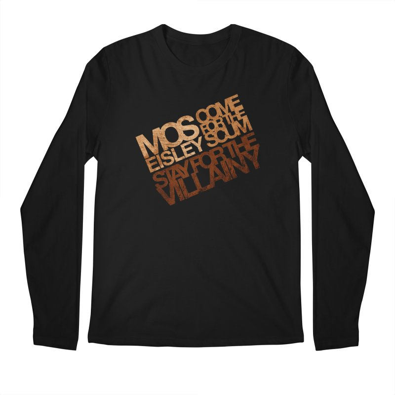 Mos Eisley (Stay for the Villainy)   by Dave Tees