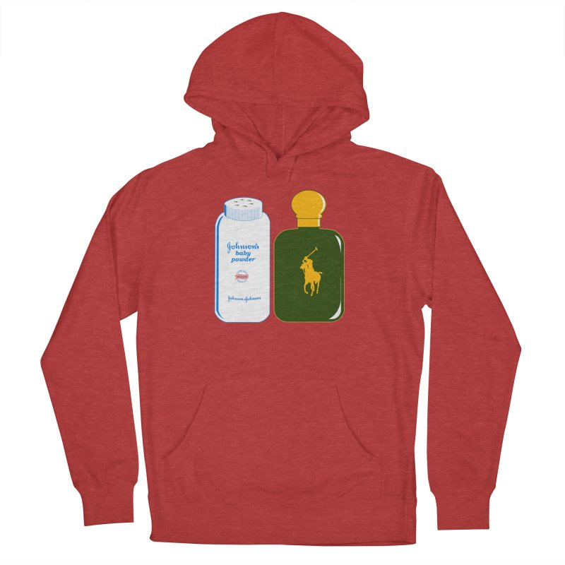 The Johnson's Baby Powder and The Polo Cologne Women's Pullover Hoody by Dave Tees