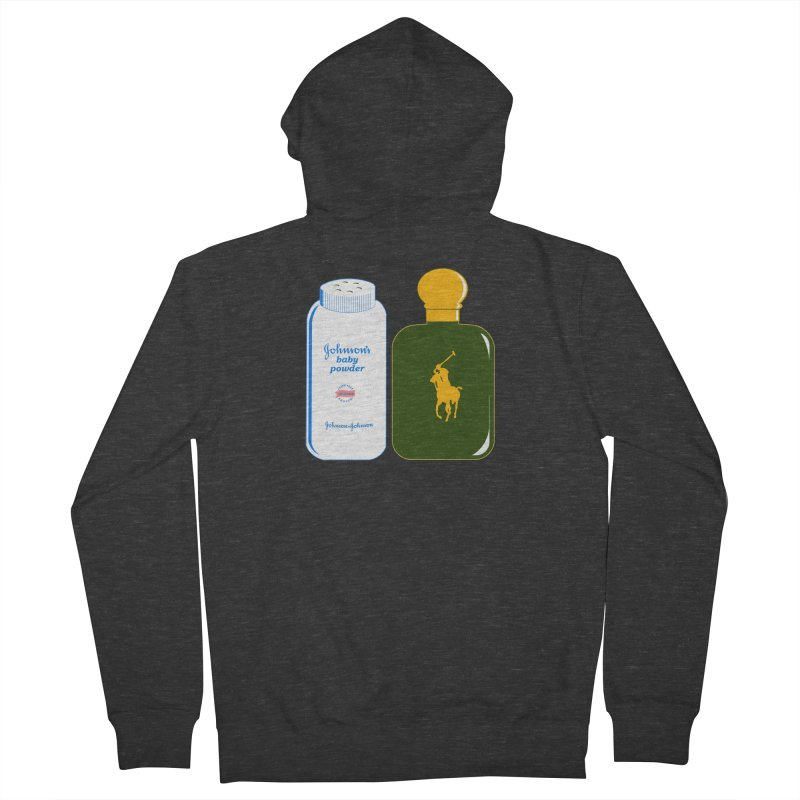 The Johnson's Baby Powder and The Polo Cologne Women's French Terry Zip-Up Hoody by Dave Tees