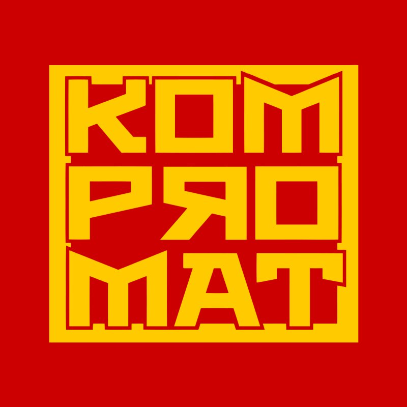 KOMPROMAT by Dave Tees