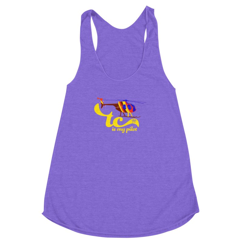 TC is My Pilot Women's Racerback Triblend Tank by Dave Tees