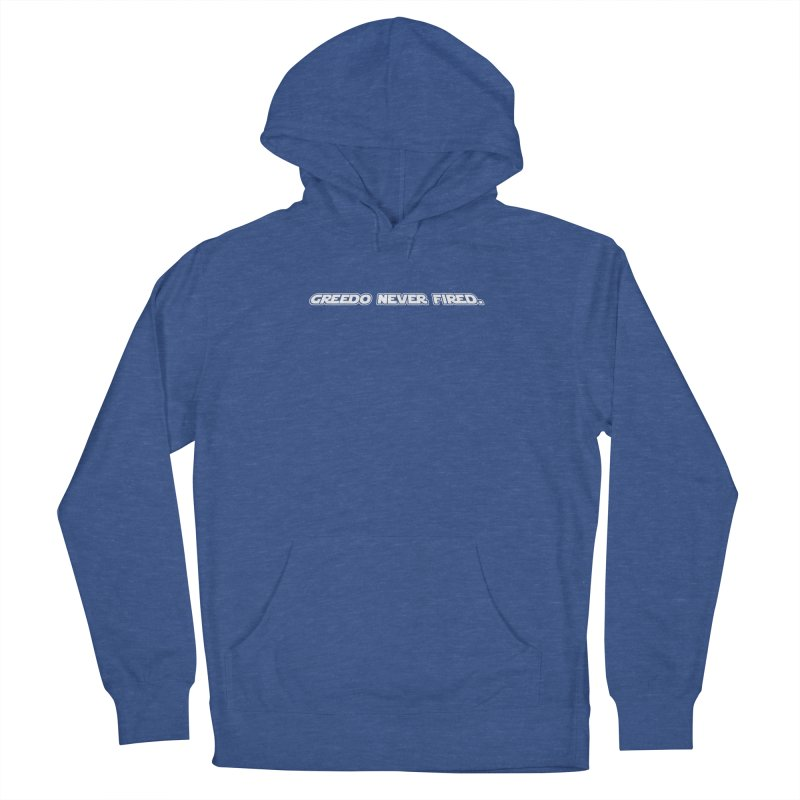 Greedo Never Fired Women's Pullover Hoody by Dave Tees