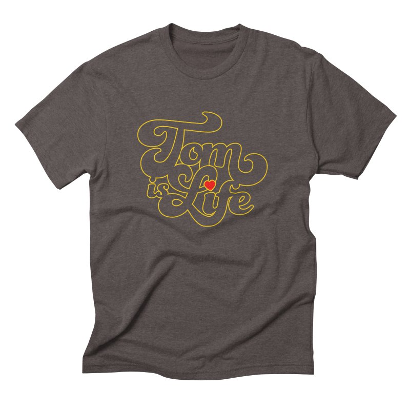Tom is Life Men's T-Shirt by Dave Tees