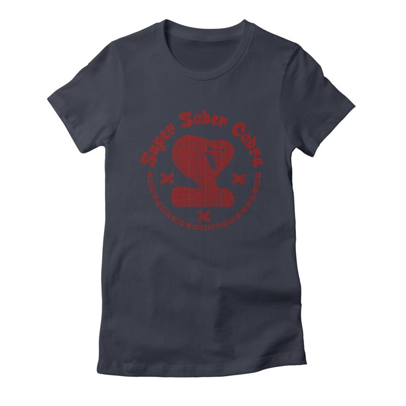 Super Sober Cobra Women's Fitted T-Shirt by Dave Tees