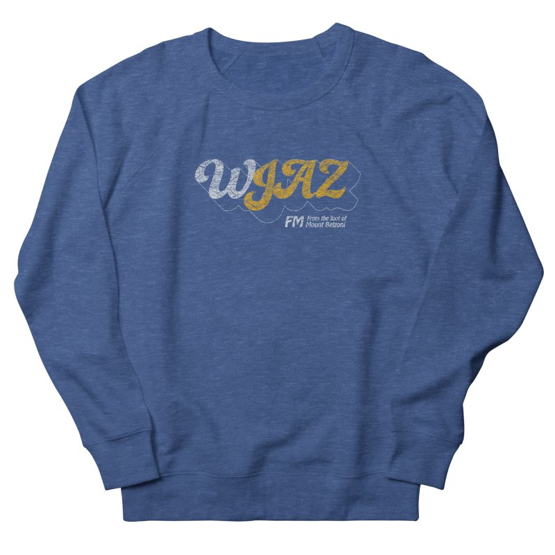 WJAZ from the foot of Mount Belzoni Women's French Terry Sweatshirt by Dave Tees