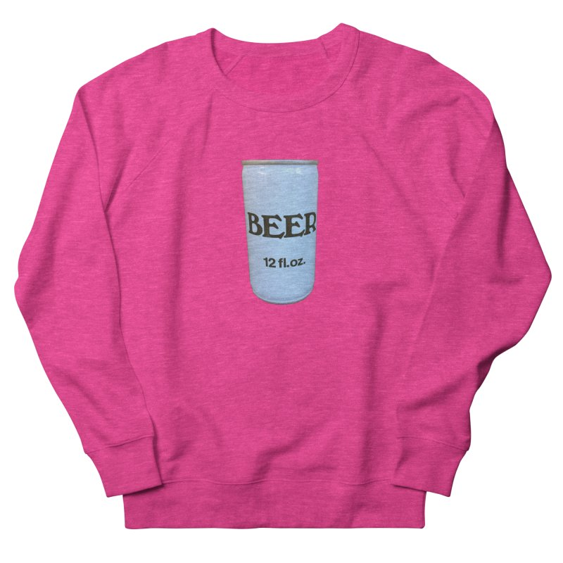 Generic Beer Women's French Terry Sweatshirt by Dave Calver's Shop