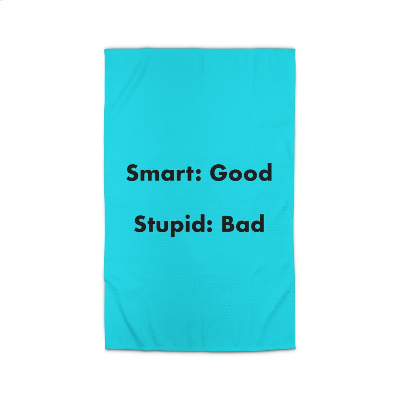 Smart:Good, Stupid:Bad Home Rug by Dave Calver's Shop